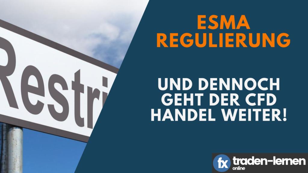 Traden ohne ESMA Regulierung