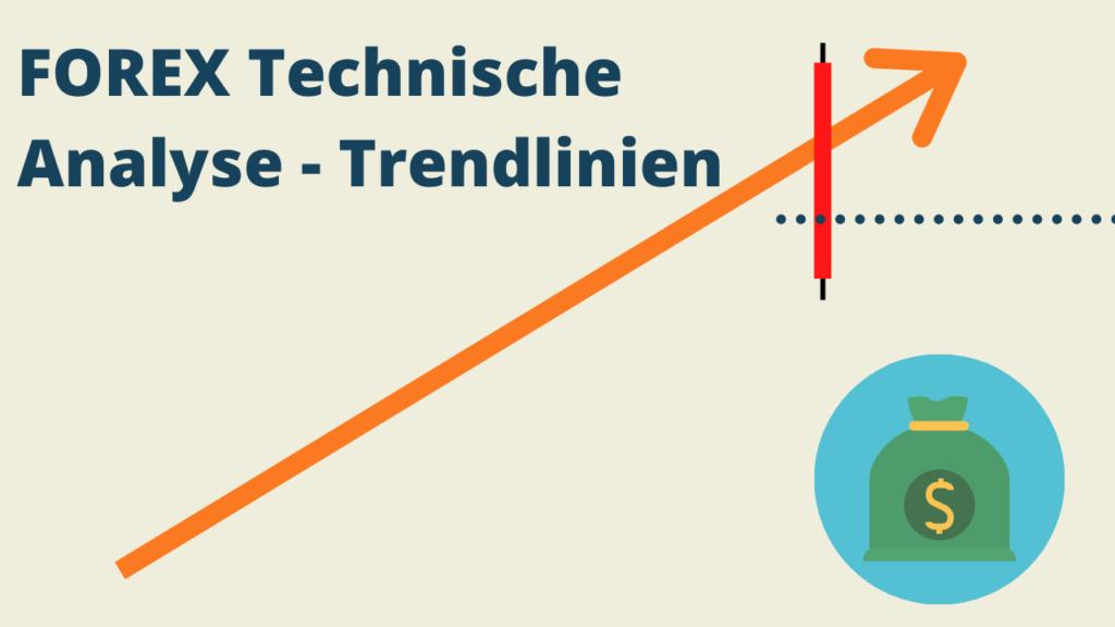 forex technische Analyse mittels Trendlinien